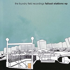 Image for 'Fallout Stations EP'