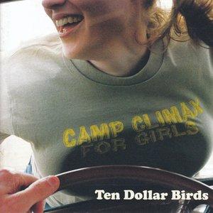 Image for 'Ten Dollar Birds'