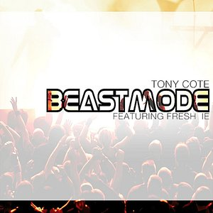 Image for 'BeastMode (feat. Fresh IE)'
