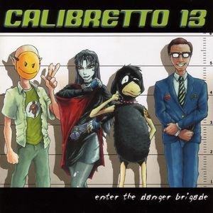 Image for 'Enter The Danger Brigade'
