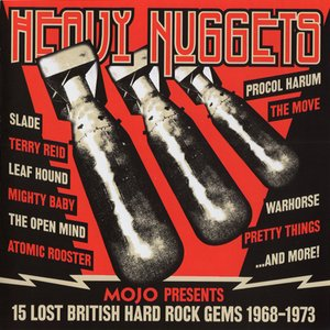 Image for 'Mojo Presents: Heavy Nuggets: 15 Lost British Hard Rock Gems 1968 - 1973'