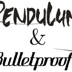 Image for 'Pendulum & Bulletproof'