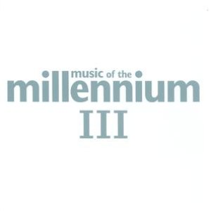 Image for 'Music Of The Millennium 3 (Standard Version)'