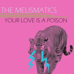 Bild für 'Your Love Is A Poison'