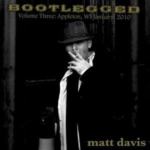Image for 'Bootlegged Volume Three: Appleton, Wisconsin January 2010'