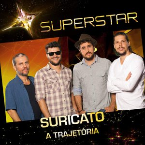 Image for 'Superstar - Suricato - A Trajetória'