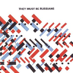 Bild für 'They Must Be Russians'