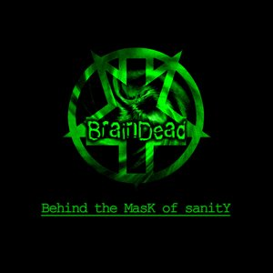 Image for '2012 - Behind the Mask of Sanity'