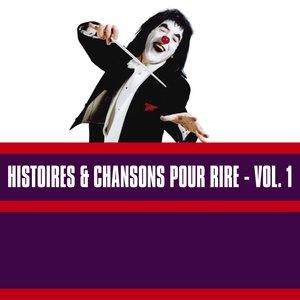 Image for 'Histoires & Chansons Pour Rire, Vol. 1'
