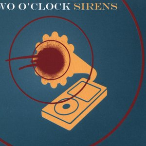 Image for '2 O'Clock Sirens'