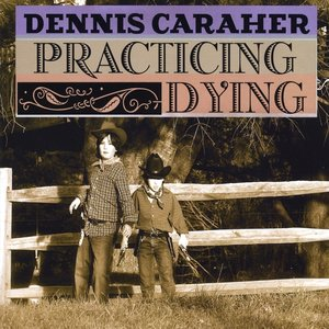 Image for 'Practicing Dying'