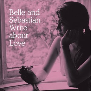 Image for 'Belle and Sebastian Write About Love'
