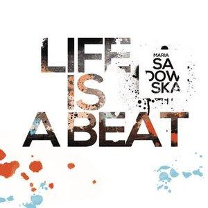 Zdjęcia dla 'Life Is a Beat'