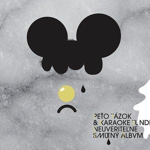 Image for 'Neuveriteľne smutný album'