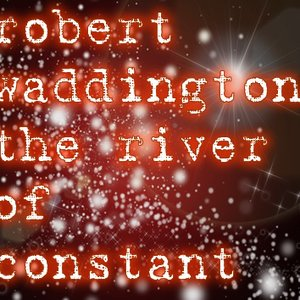 Image for 'the river of constant'