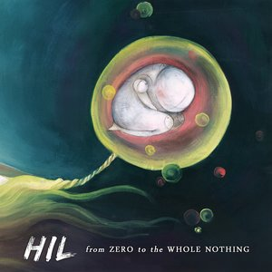 Image for 'From Zero To The Whole Nothing'