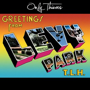 Image for 'Greetings from Levy Park, T.L.H.'