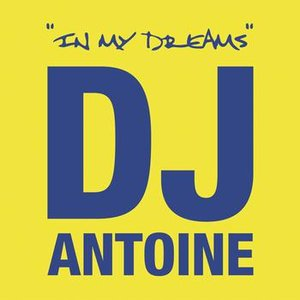 Image for 'In My Dreams (DJ Antoine vs. Mad Mark Lounge Mix)'