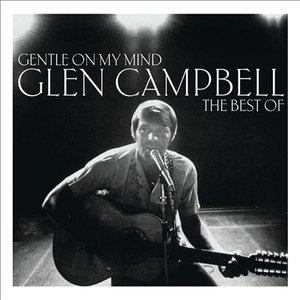 Image pour 'Gentle On My Mind: The Best Of'