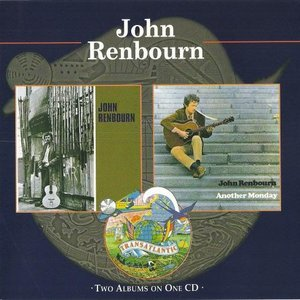 Image for 'John Renbourn / Another Monday'