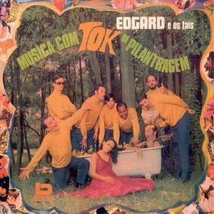 Image for 'Edgar e Os Tais'