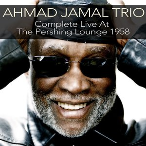 Imagen de 'Ahmad Jamal Trio: Compete Live At the Pershing Lounge 1958'