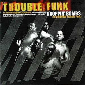 Bild für 'Droppin' Bombs: The Definitive Trouble Funk'