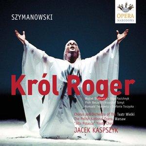 Image for 'Szymanowski, K.: King Roger'