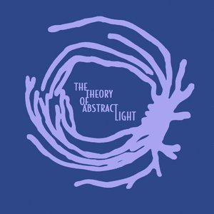 Image for 'The Theory Of Abstract Light'