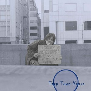 Image pour 'Tarp Town Years'