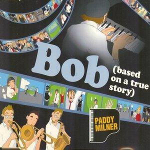 Image for 'Bob'