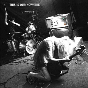 Image for 'This Is Our Nowhere'
