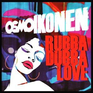 Image for 'Rubba Dubba Love'