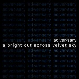 Bild für 'A Bright Cut Across Velvet Sky'