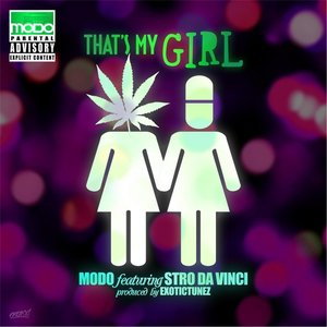 Image pour 'That's My Girl (Mary Jane & Molly) [feat. Stro Da Vinci]'