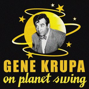 Image for 'Gene Krupa On Planet Swing'
