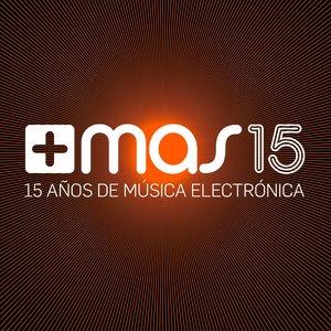 Image for '+mas Label 15 (15 Años De Música Electrónica)'