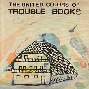 Image for 'The United Colors of Trouble Books'