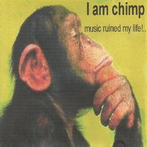 Image for 'I Am Chimp!'