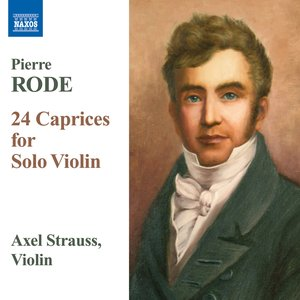 Image for 'Rode, P.: 24 Caprices for Solo Violin'