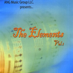 Image for 'Ang Music Group Presents the Elements, Vol. 1'