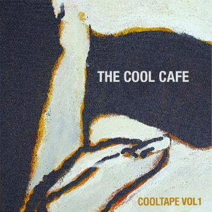 Image for 'The Cool Cafe: Cool Tape Vol. 1'