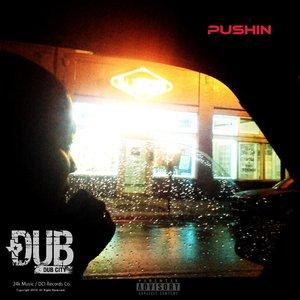 Image for 'Pushin - Single'