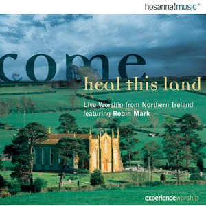 Image for 'Come Heal This Land'