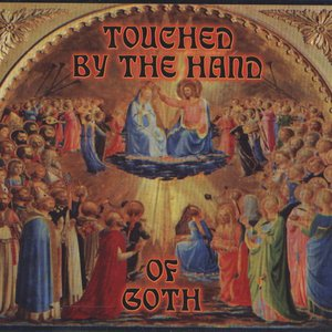 Image for 'Touched by the Hand of Goth'