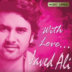 Image for 'With Love... Javed Ali'