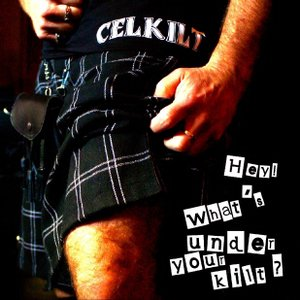 Image for 'Hey What's Under Your Kilt ?'