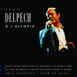 Image for 'Tout Delpech A L'Olympia'