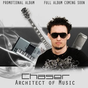 Image for 'Chaser The Architect of Music Promotional Album'
