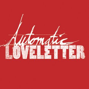 Image for 'Automatic Loveletter - EP'
